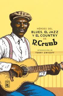 Héroes del Blues, Jazz y Country