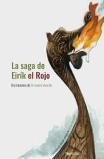La saga de Eirík el Rojo. NE 2019. Cartoné