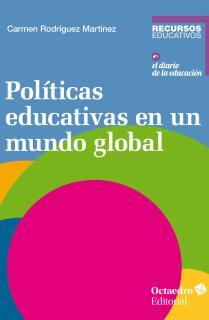 Pol'ticas educativas en un mundo global