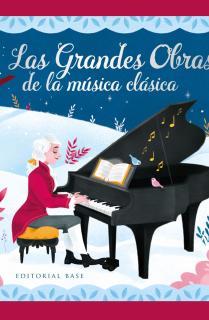 Las grandes obras de música clásica
