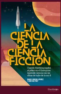 La ciencia de la ciencia ficción