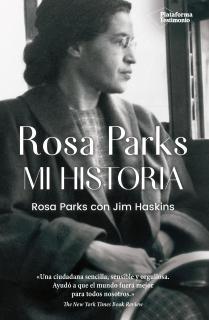 Rosa Parks. Mi historia