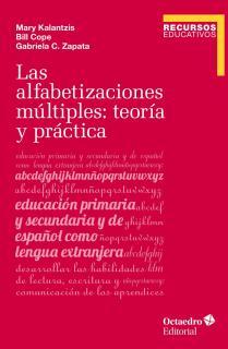 Las alfabetizaciones mœltiples: teor'a y pr‡ctica