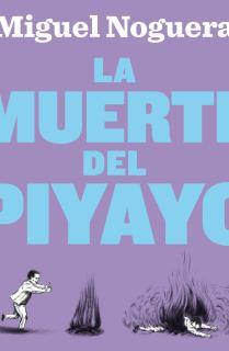 La muerte del Piyayo