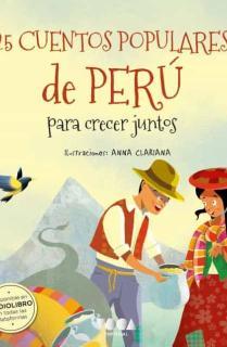 25 Cuentos populares de Perú para crecer juntos