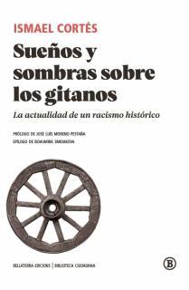 SUEÑOS Y SOMBRAS SOBRE LOS GITANOS