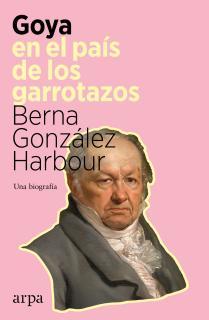Goya en el país de los garrotazos