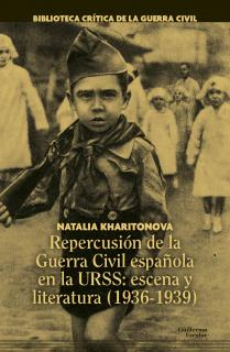 Repercusión de la Guerra Civil española en la URSS: escena y literatura (1936-1939)