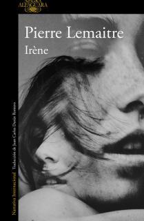Irène (Un caso del comandante Camille Verhoeven 1)