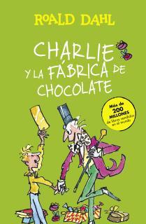 Charlie y la fábrica de chocolate (Colección Alfaguara Clásicos)
