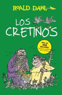 Los Cretinos (Alfaguara Clásicos)