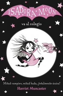 Isadora Moon va al colegio (Isadora Moon)