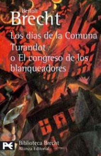 Los días de la Comuna. Turandot o El congreso de los blanqueadores