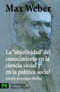 """La  """" objetividad """"  del conocimiento en la ciencia social y en la política social"""