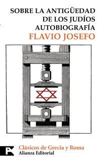 Sobre la antigüedad de los judíos. Autobiografía