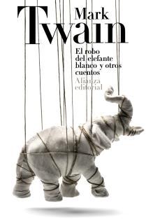 El robo del elefante blanco y otros cuentos