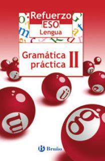 Refuerzo Lengua ESO Gramática práctica II