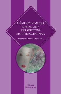Género y mujer desde una perspectiva multidisciplinar