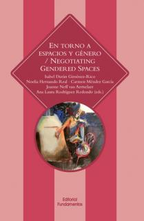 En torno a espacios y géneros / Negotiating gender spaces