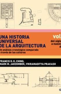 Una historia universal de la arquitectura. Un análisis cronológico comparado a t