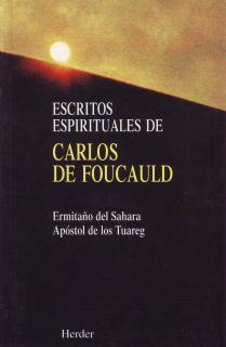 Escritos espirituales de Carlos Foucauld