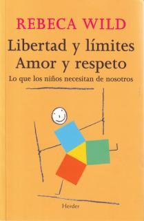 Libertad y límites. Amor y respeto