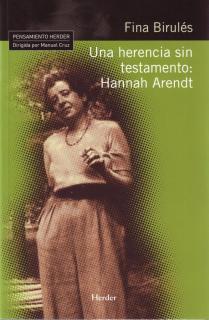 Una herencia sin testamento: Hannah Arendt