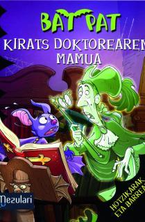 Bat Pat Kirats Doktorearen mamua