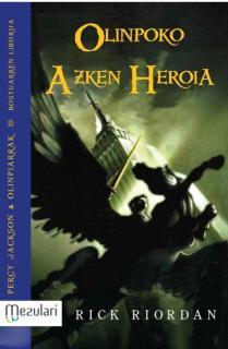 Percy Jackson& Olinpiarrak. Olinpoko azken heroia