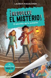 ¡Resuelve el misterio! 1. El secreto de la mansión