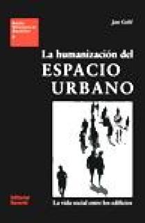 La humanización del espacio urbano (EUA09)