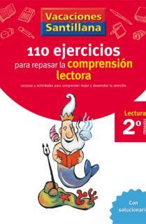 VACACIONES SANTILLANA 2 PRIMARIA 110 EJERCICIOS PARA MEJORAR LA COMPRENSION LECTORA