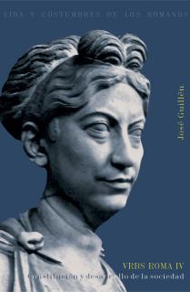 Vrbs Roma IV.Constitución y desarrollo de la Sociedad