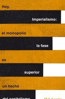 Imperialismo: la fase superior del capitalismo (Serie Great Ideas 20)
