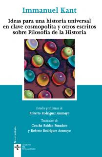 Ideas para una historia universal en clave cosmopolita y otros escritos sobre Filosofía de la Historia