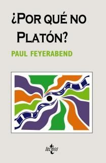 ¿Por qué no Platón?