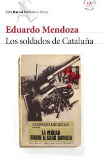 Los soldados de Cataluña (La verdad sobre el caso Savolta)