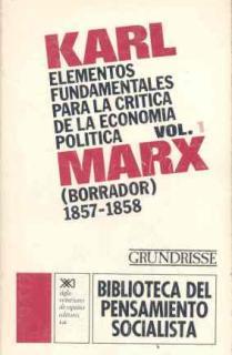 Elementos fundamentales para la crítica de la economía política. Vol. 1