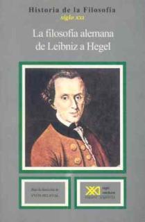 La filosofía alemana, de Leibniz a Hegel