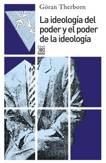La ideología del poder y el poder de la ideología