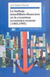 La burbuja inmobiliario-financiera en la coyuntura económica reciente, (1985-1995)