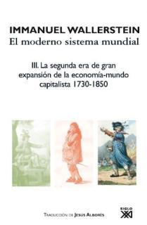 La segunda era de gran expansión de la economía-mundo capitalista, 1730-1850