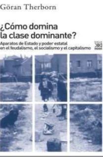 ¿Cómo domina la clase dominante?