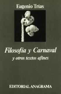 Filosofía y Carnaval y otros textos afines