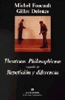 Theatrum Philosophicum y Repetición y diferencia