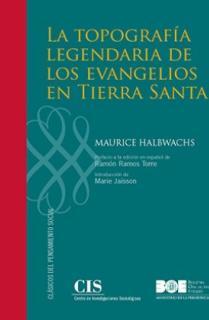 La topografía legendaria de los evangelios en Tierra Santa