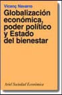 GLOBALIZACIÓN ECONÓMICA, PODER POLÍTICO Y ESTADO DEL BIENESTAR