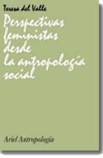 Perspectivas feministas desde la antropología social