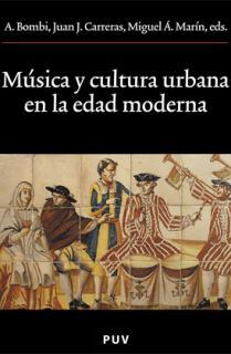 Música y cultura urbana en la Edad Moderna