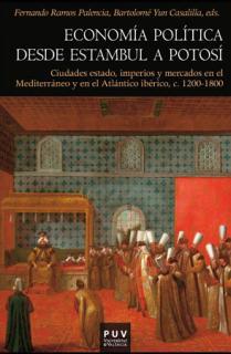 Economía política desde Estambul a Potosí